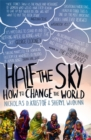 Half the Sky : How to Change the World - Book