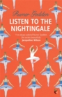 Listen to the Nightingale : A Virago Modern Classic - Book