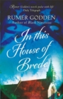 In this House of Brede : A Virago Modern Classic - Book