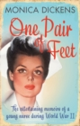 One Pair of Feet : The Entertaining Memoirs of a Young Nurse During World War II: A Virago Modern Classic - Book