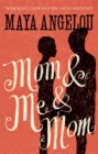 Mom and Me and Mom - Book