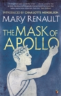 The Mask of Apollo : A Virago Modern Classic - Book