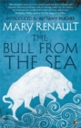 The Bull from the Sea : A Virago Modern Classic - Book