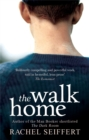 The Walk Home - Book
