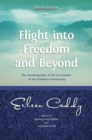 Flight into Freedom and Beyond : The Autobiography of the Co-Founder of the Findhorn Community - eBook