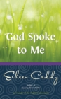 God Spoke to Me - eBook