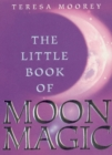 The Little Book Of Moon Magic - Book