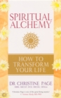 Spiritual Alchemy : How to Transform Your Life - Book
