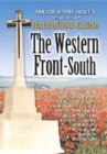 Major & Mrs Holt's Concise Battlefield Guide to the Western Front South - Book