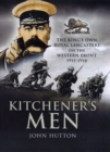 Kitchener's Men : The King's Own Royal Lancasters on the Western Front 1915-1918 - Book