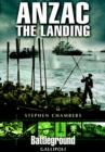 Anzac - The Landing : Gallipoli - Book