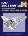 Nasa Space Shuttle Manual : An insight into the design, construction and operation of the NASA Space Shuttle - Book