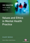 Values and Ethics in Mental Health Practice - Book