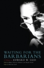 Waiting for the Barbarians : A Tribute to Edward Said - Book