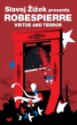Virtue and Terror : Maximilien Robespierre - Book
