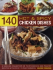 140 Hot and Spicy Chicken Dishes - Book