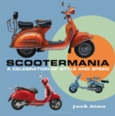 Scootermania : A Celebration of Style and Speed - Book