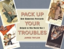 Pack Up Your Troubles : How Humorous Postcards Helped to Win World War I - Book