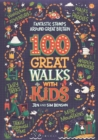 100 Great Walks with Kids : Fantastic stomps around Great Britain - Book