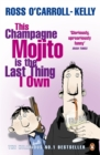 This Champagne Mojito is the Last Thing I Own - Book