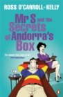 Mr S and the Secrets of Andorra's Box - Book