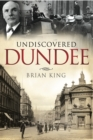 Undiscovered Dundee - eBook