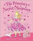 The Princess's Secret Sleepover - Book