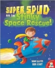 Super Spud and the Stinky Space Rescue - Book