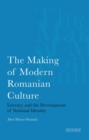 The Making of Modern Romanian Culture - Book