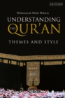Understanding the Qur'an : Themes and Style - Book
