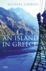 An Island in Greece : On the Shores of Skopelos - Book