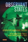 Observant States : Geopolitics and Visual Culture - Book