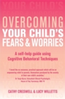 Overcoming Your Child's Fears and Worries - Book