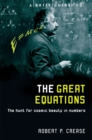 A Brief Guide to the Great Equations : The Hunt for Cosmic Beauty in Numbers - Book