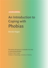 An Introduction to Coping with Phobias - Book