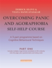 Overcoming Panic and Agoraphobia Self-Help Course in 3 vols - Book