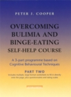 Overcoming Bulimia and Binge-Eating Self Help Course: Part Two - Book