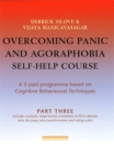 Overcoming Panic & Agoraphobia Self-Help Course: Part Three - Book
