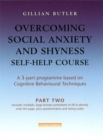 Overcoming Social Anxiety & Shyness Self Help Course: Part Two - Book