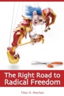 The Right Road to Radical Freedom - eBook