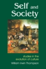 Self and Society : Studies in the Evolution of Cutlture, Second Enlarged Edition - eBook