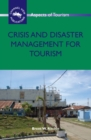 Crisis and Disaster Management for Tourism - eBook