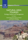 Natural Area Tourism : Ecology, Impacts and Management - eBook