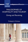 Philosophies of Hospitality and Tourism : Giving and Receiving - Book