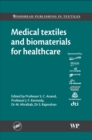 Medical Textiles and Biomaterials for Healthcare - eBook