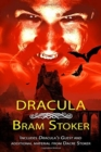 Dracula - THE CLASSIC VAMPIRE NOVEL WITH ADDED MATERIAL : Includes DRACULA'S GUEST and an alternate ending from researcher Dacre Stoker - Book