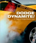 Dodge Dynamite! : 50 Years of Dodge Muscle Cars - Book