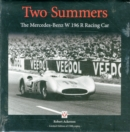 Two Summers : The Mercedes-Benz W196R  Racing Car - Book