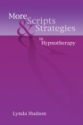 More Scripts & Strategies in Hypnotherapy - eBook