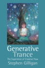 Generative Trance :  The experience of creative flow - eBook